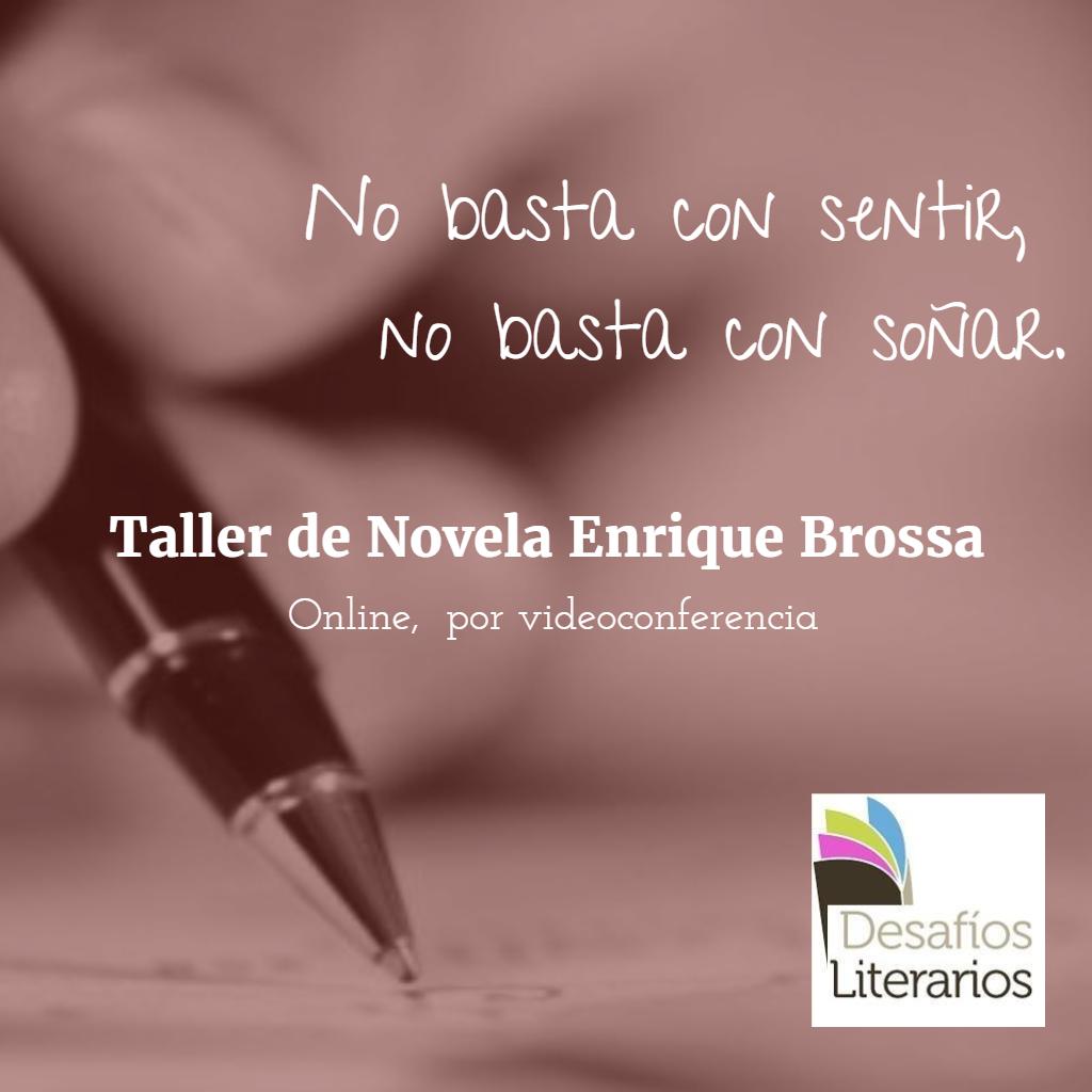 Taller de Novela Enrique Brossa